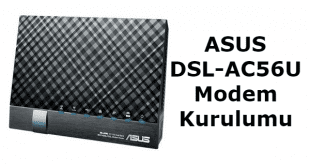 ASUS DSL-AC56U Modem Kurulumu