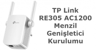 TP Link RE305 AC1200 Menzil Genişletici Kurulumu