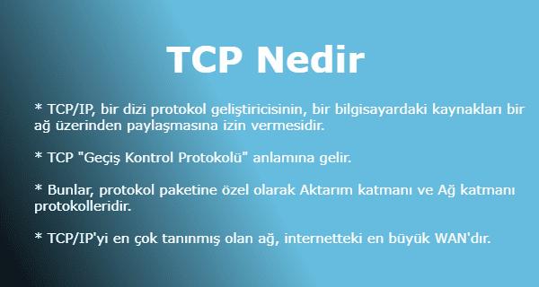 TCP Nedir (Transmission Control Protocol)