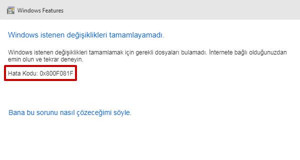 0x800F081F Hatası Çözümü Windows 10