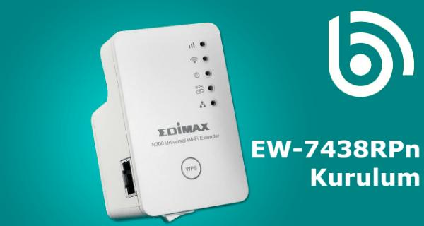 Edimax EW 7438RPn Kurulum Makalemizde Edimax EW 7438RPn Mini Kurulumu Gerçekleştirilmiştir.