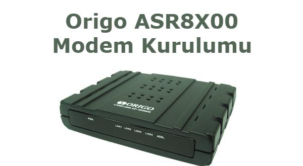 Origo ASR8X00 Modem Kurulumu