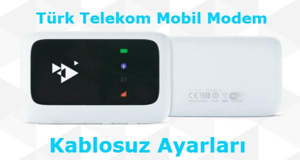 Türk Telekom Mobil Modem Kablosuz Ayarları için hazırladığımız makalenin görseller.