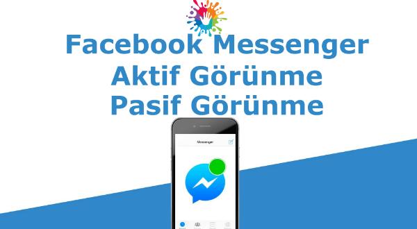 Facebook messenger aktif görünme veya facebook messenger aktif görünmemek için yapılması gerekenler.