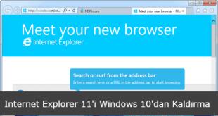 Internet Explorer 11 Windows 10 dan Kaldırma için kullanılan PowerShell ve Denetim Masası Adımları.