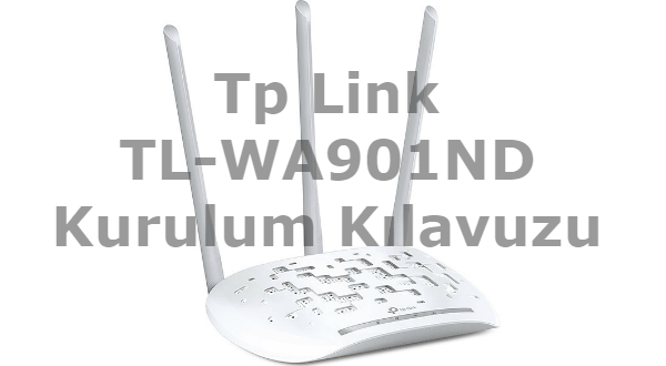 Tp Link TL-WA901ND Kurulum makalemizde tp link tl-wa901nd Range Extender kurulumunu nasıl yapacağınızı detaylı olarak paylaşacağız.