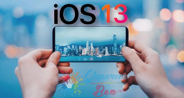 iOS 13 Bilmeniz Gerekenler makalemizde ios 13 hangi cihazlara gelecek ve neler eğişecek detaylı paylaşıyoruz.