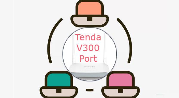 Bazı işlemler için bağlantı noktalarını açmanız gerekir. Bu makalede Tenda V300 Modem Port Açma adımları hakkında bilgi paylaşacağız.