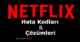 Netflix Hata Kodları ve Çözümleri makalemizde Tüm Netflix Hata Kodu ve Sorun giderme ipuçlarını paylaştık.