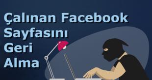 Yöneticiliğini kaybetmiş kişilere çalınan facebook sayfasını geri alma adımları.