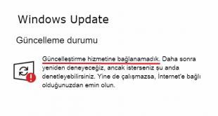 Windows 10 Güncelleştirme Hizmetine Bağlanamadık Hatası