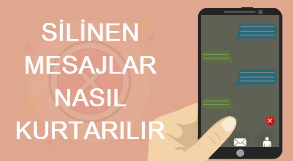 Android'de Silinen Mesajlar Nasıl Kurtarılır